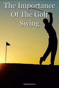 A look at the importance of the golf swing