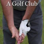 The proper golf grip in detail