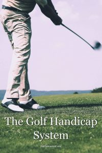 Golf handicap explained - a beginner's guide to the golf handicap system.