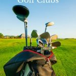 Header image for article on how to choose golf clubs