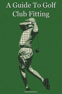 A guide to golf club fitting