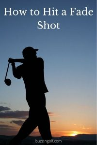 Golfer practising how to hit a fade shot