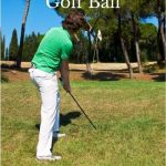 Tips and techniques for learning how to chip a golf ball properly