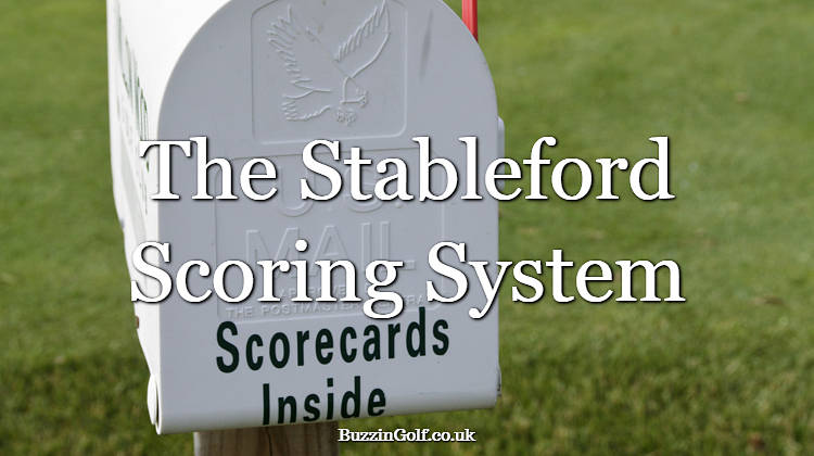 The Stableford scoring system