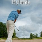 How to hit hybrids