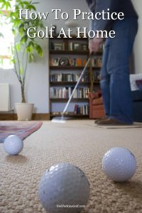 Learn how to practice golf at home with these drills