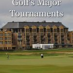History of golf's major tournaments